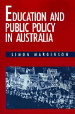Education and Public Policy in Australia (Paperback)