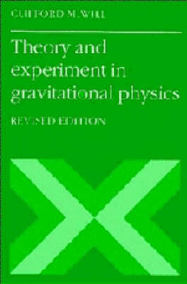 Theory and Experiment in Gravitational Physics (Paperback)