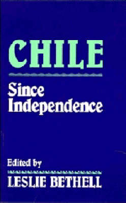 Chile since Independence (Paperback)