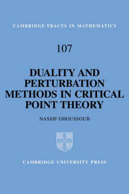 Duality and Perturbation Methods in Critical Point Theory - Cambridge Tracts in Mathematics (Hardback)