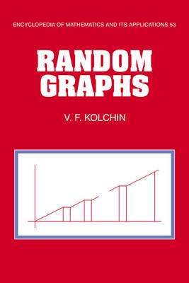 Random Graphs - Encyclopedia of Mathematics and Its Applications 53 (Hardback)