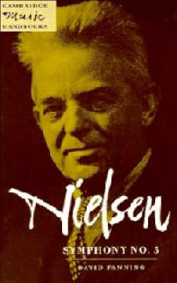 Nielsen: Symphony No. 5 - Cambridge Music Handbooks (Hardback)