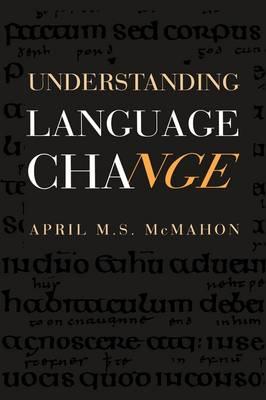 Understanding Language Change (Hardback)