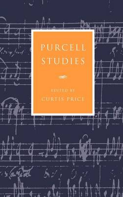 Cambridge Composer Studies: Purcell Studies (Hardback)