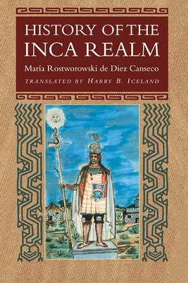 History of the Inca Realm (Hardback)