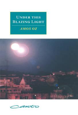 Under this Blazing Light - Canto original series (Hardback)