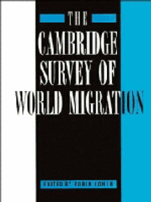 The Cambridge Survey of World Migration (Hardback)