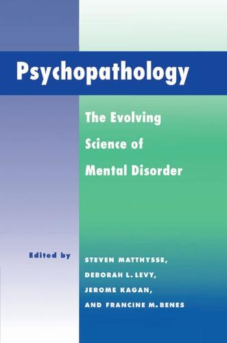Psychopathology: The Evolving Science of Mental Disorder (Hardback)