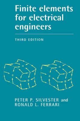 Finite Elements for Electrical Engineers (Hardback)