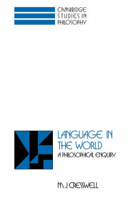 Language in the World: A Philosophical Enquiry - Cambridge Studies in Philosophy (Hardback)