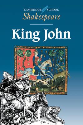 King John - Cambridge School Shakespeare (Paperback)