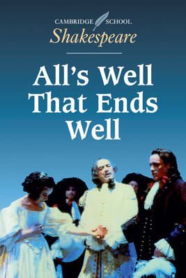 All's Well that Ends Well - Cambridge School Shakespeare (Paperback)