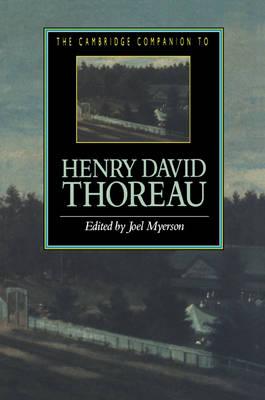 The Cambridge Companion to Henry David Thoreau - Cambridge Companions to Literature (Paperback)