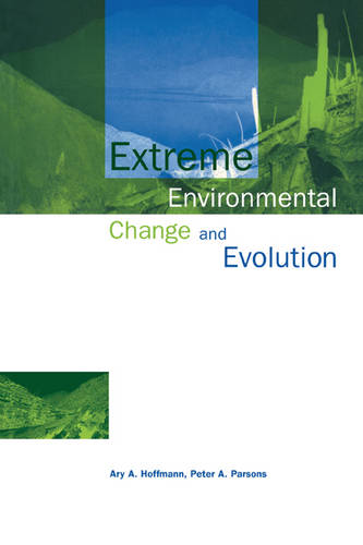 Extreme Environmental Change and Evolution (Paperback)