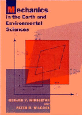 Mechanics in the Earth and Environmental Sciences (Paperback)