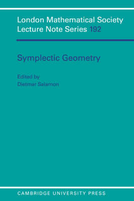 Symplectic Geometry - London Mathematical Society Lecture Note Series (Paperback)