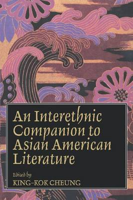 An Interethnic Companion to Asian American Literature (Paperback)