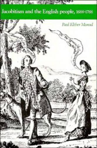 Jacobitism and the English People, 1688-1788 (Paperback)