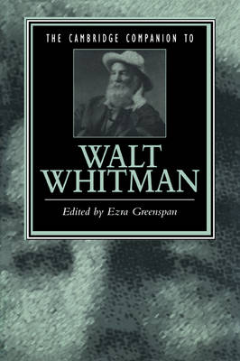 The Cambridge Companion to Walt Whitman - Cambridge Companions to Literature (Paperback)