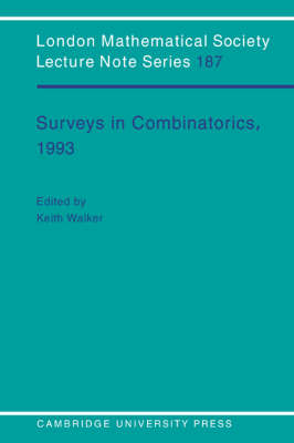 Surveys in Combinatorics, 1993 - London Mathematical Society Lecture Note Series (Paperback)