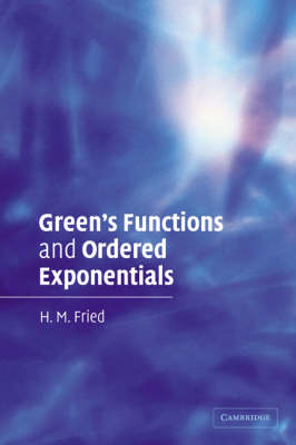 Green's Functions and Ordered Exponentials (Paperback)