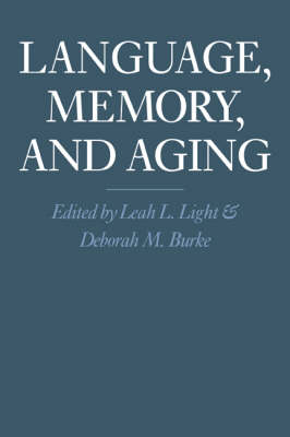 Language, Memory, and Aging (Paperback)