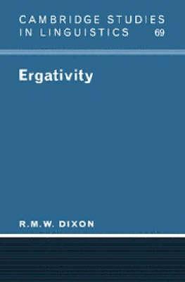 Ergativity - Cambridge Studies in Linguistics 69 (Paperback)