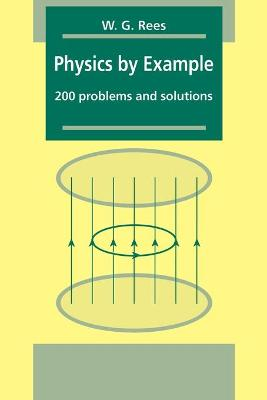 Physics by Example: 200 Problems and Solutions (Paperback)