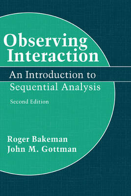 Observing Interaction: An Introduction to Sequential Analysis (Hardback)