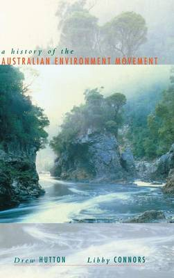 History of the Australian Environment Movement (Hardback)