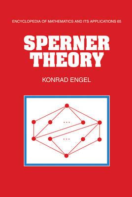Sperner Theory - Encyclopedia of Mathematics and Its Applications 65 (Hardback)