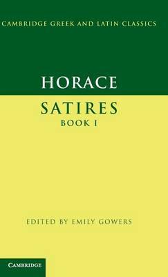 Horace: Satires Book I - Cambridge Greek and Latin Classics (Hardback)