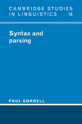 Syntax and Parsing - Cambridge Studies in Linguistics (Hardback)