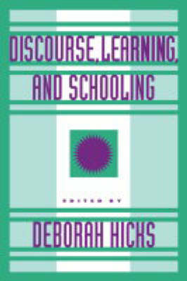 Discourse, Learning, and Schooling (Hardback)