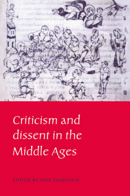 Criticism and Dissent in the Middle Ages (Hardback)