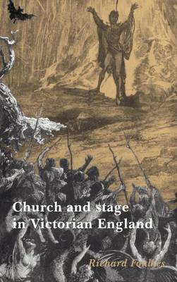 Church and Stage in Victorian England (Hardback)