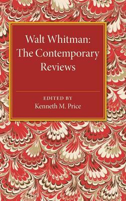 Walt Whitman: The Contemporary Reviews - American Critical Archives 9 (Hardback)