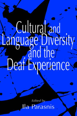 Cultural and Language Diversity and the Deaf Experience (Hardback)