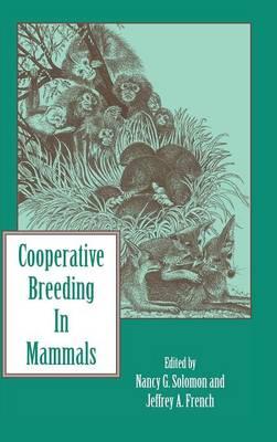 Cooperative Breeding in Mammals (Hardback)