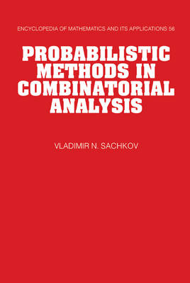 Probabilistic Methods in Combinatorial Analysis - Encyclopedia of Mathematics and Its Applications 56 (Hardback)