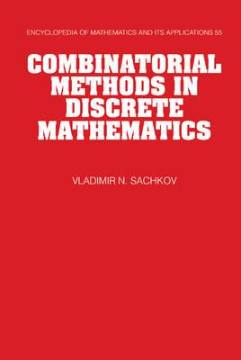 Combinatorial Methods in Discrete Mathematics - Encyclopedia of Mathematics and Its Applications 55 (Hardback)