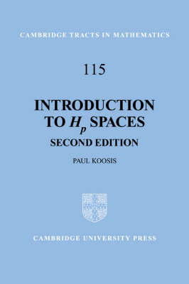 Introduction to Hp Spaces - Cambridge Tracts in Mathematics 115 (Hardback)