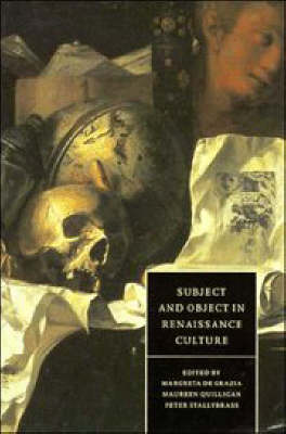 Cambridge Studies in Renaissance Literature and Culture: Subject and Object in Renaissance Culture Series Number 8 (Paperback)