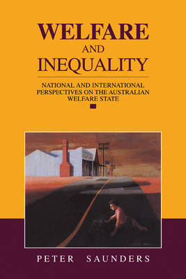 Welfare and Inequality: National and International Perspectives on the Australian Welfare State (Paperback)