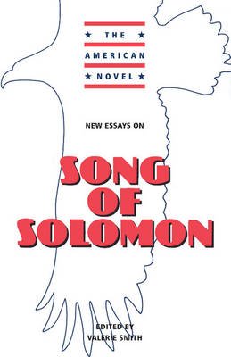 New Essays on Song of Solomon - The American Novel (Paperback)