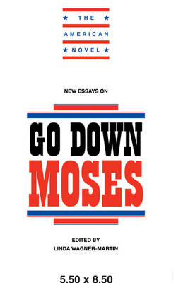 New Essays on Go Down, Moses - The American Novel (Paperback)