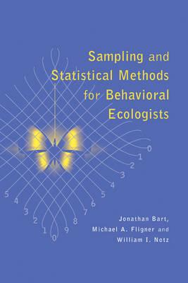Sampling and Statistical Methods for Behavioral Ecologists (Paperback)