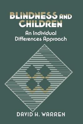 Blindness and Children: An Individual Differences Approach (Paperback)