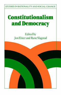 Constitutionalism and Democracy - Studies in Rationality and Social Change (Paperback)