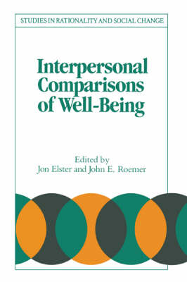 Interpersonal Comparisons of Well-Being - Studies in Rationality and Social Change (Paperback)